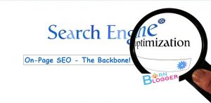 On-Page SEO - The Backbone Of SEO!