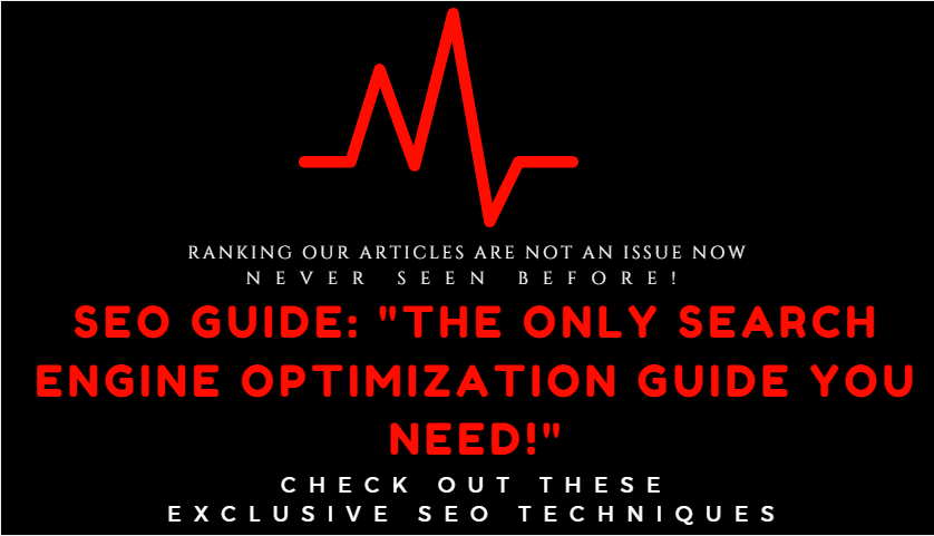SEO Guide: The Only Search Engine Optimization Guide You Need!