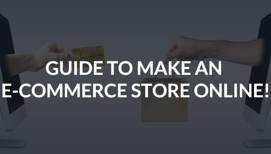 Make E-Commerce Store Online